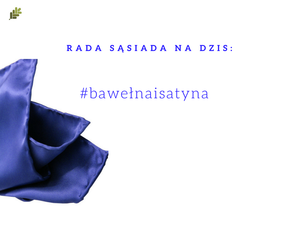 Dobra rada sąsiada cz. 25 #bawełnaisatyna